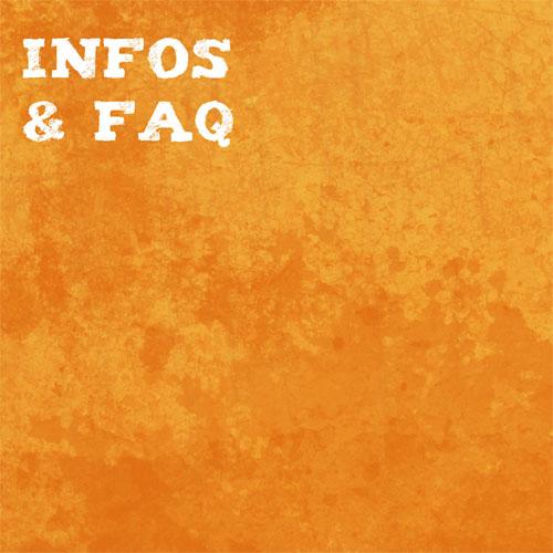 Infos & FAQ